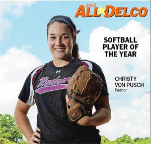 Who will succeed Radnor's Christy Von Pusch as the 2013 Daily Times softball Player of the Year?