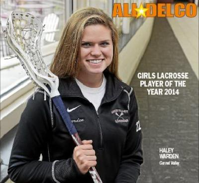 Haley Warden of Garnet Valley is the 2014 Girls Lacrosse player of the year.
