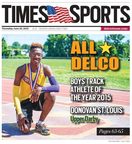 The 2015 Boys Track and Field Athlete of the Year is Upper Darby's Donovan St. Louis. (Times Staff/RICK KAUFFMAN)